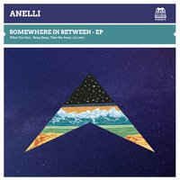 Somewhere in Between — ANELLI
