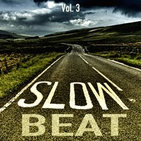 Slow Beats, Vol. 3 — сборник