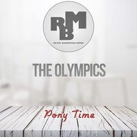 Pony Time — The Olympics