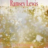 All the Best Christmas Songs — Ramsey Lewis