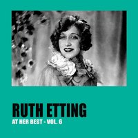 Ruth Etting at Her Best Vol. 6 — Ruth Etting, Иоганн Штраус-отец