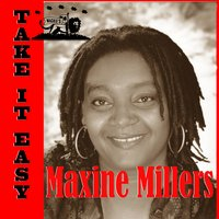 Take It Easy — Maxine Miller