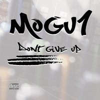 Don't Give Up — Mogu1