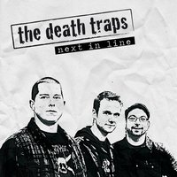 Next in Line — The Death Traps