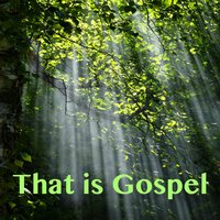 That Is Gospel — The Colored Music
