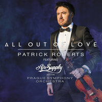 All Out of Love — Patrick Roberts