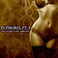 Euphoria, Pt. 9 - The House Music Selection — сборник