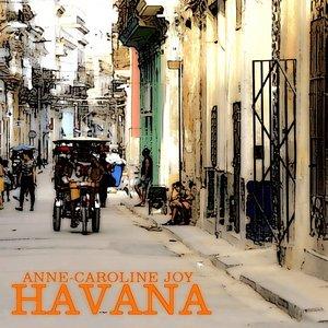 Anne-Caroline Joy - Havana