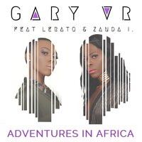 Adventures In Africa — Gary VR