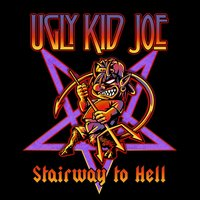Stairway to Hell — Ugly Kid Joe
