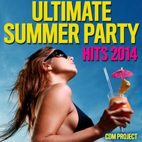 Ultimate Summer Party Hits 2014 — CDM Project