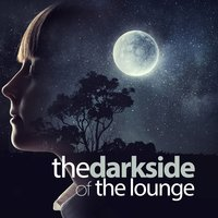 The Dark Side of the Lounge — сборник