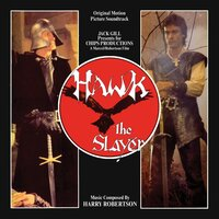 Hawk The Slayer: Original Motion Picture Soundtrack — Harry Robertson