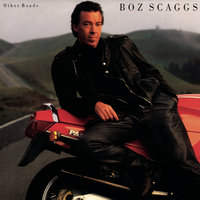 Other Roads (Expanded) — Boz Scaggs
