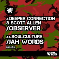 Jah Words EP — Deeper Connection, Scott Allen, Soulculture