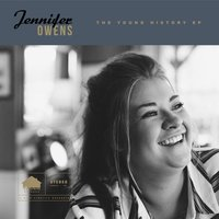 The Young History - EP — Jennifer Owens