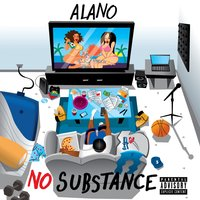 No Substance — Alano