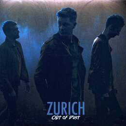 Out of Dust — Zürich