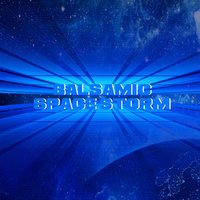 Space Storm — Balsamic