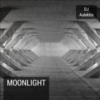 Moonlight — Dj Aulektro