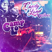 Candy Land Xpress — Camp Lo