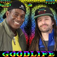 GoodLife — Buppy Brown, Fito