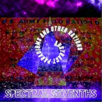 Abstract Paradigms and other Rations — Spectral Sevenths, CHill, Chillout