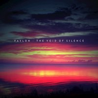 The Void of Silence — Vaylon
