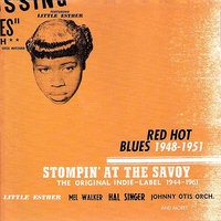 Stompin' At The Savoy: Red Hot Blues, 1948-1951 — сборник