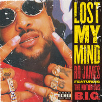 Lost My Mind — Ro James