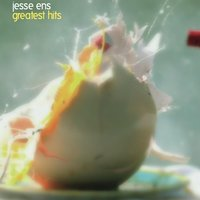 Greatest Hits — Jesse Ens