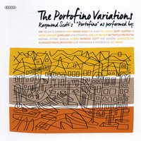 The Portofino Variations — Raymond Scott