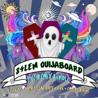 Ouija Board The Remix Bundle — S4LEM