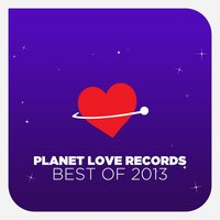 Planet Love Records - Best Of 2013 — сборник