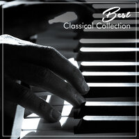 #5 Best Classical Collection — Pianoramix, London Piano Consort, RPM (Relaxing Piano Music), Pianoramix, RPM (Relaxing Piano Music), London Piano Consort