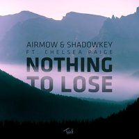 Nothing To Lose — Airmow