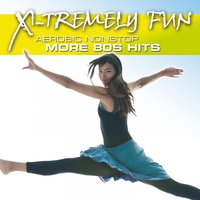 X-Tremely Fun - More 80s Hits — сборник