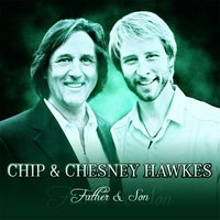 Father and Son — Chip Hawkes & Chesney Hawkes