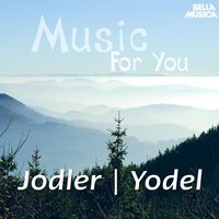 Music for You: Yodel — сборник