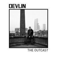 The Outcast — Devlin