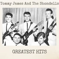 Greatest Hits — Tommy James