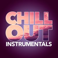 Chill Out Instrumentals — Listener's Choice