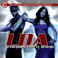 Revolucionando El Genero — Boy Wonder Chosen Few Emerald Presents LDA