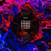 Steady — Tombz