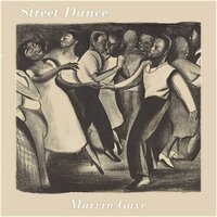 Street Dance — Marvin Gaye
