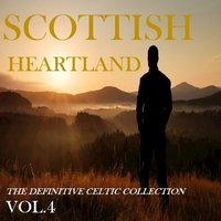 Scottish Heartland: The Definitive Celtic Collection, Vol.4 — сборник