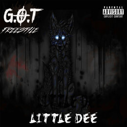 G.O.T Freestyle — Little Dee