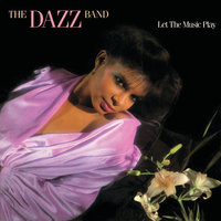 Let The Music Play — Dazz Band