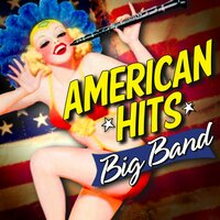 American Hits: Big Band — сборник
