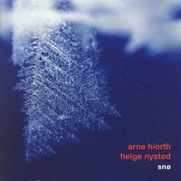 Snø — Arne Hiorth, Helge Nysted, Arne Hiorth & Helge Nysted